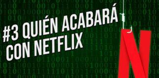 Quién acabará con Netflix, episodio podcast. Foto: EL DESTAQUE